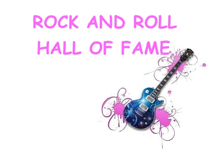 Rock and Roll Hall of Fame