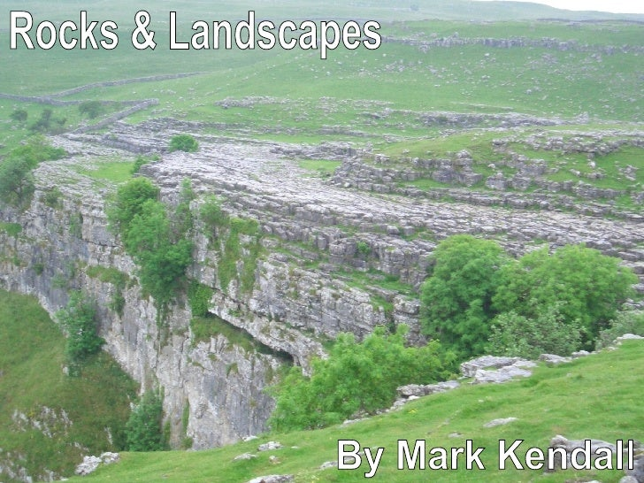 Rocks & Landscapes By Mark Kendall