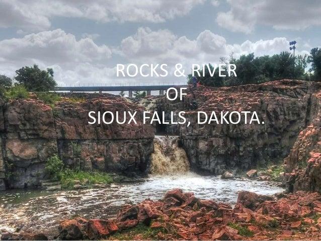 ROCKS & RIVER OF SIOUX FALLS, DAKOTA.