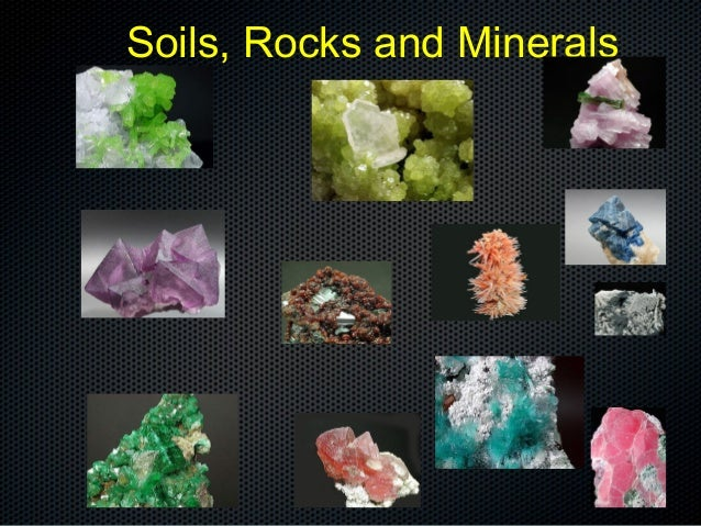 Rocks soils and minerals 1 for Minerals in dirt