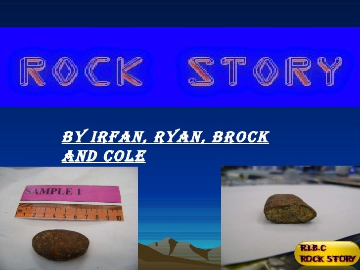 By Irfan, Ryan, Brock and Cole