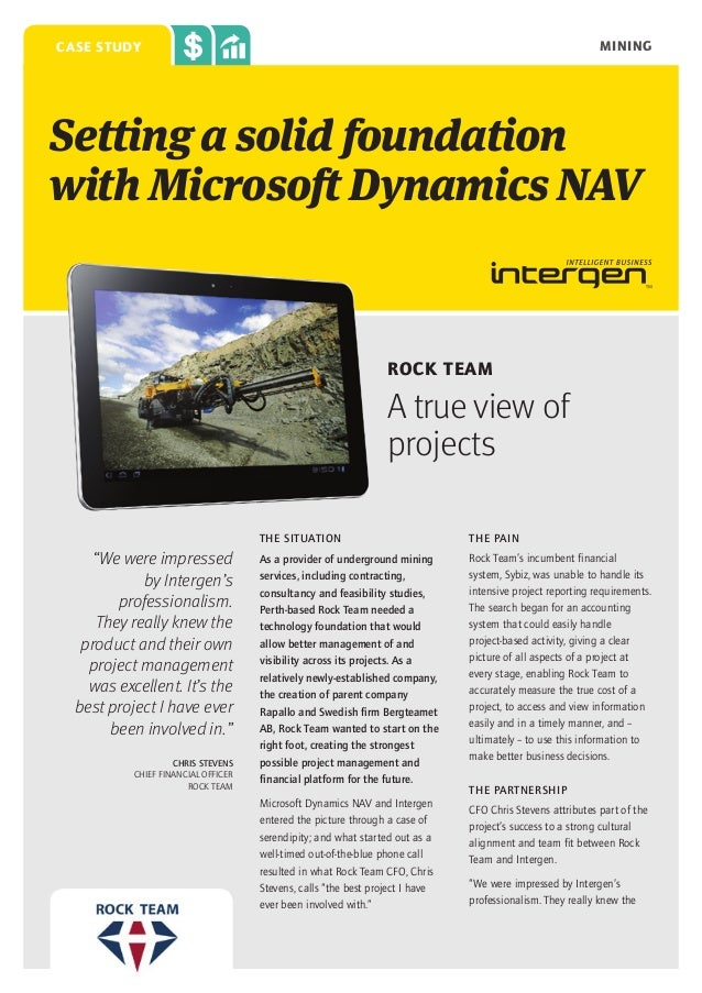mining  case study  Setting a solid foundation with Microsoft Dynamics NAV  Rock Team  A true view of projects THE SITUATI...