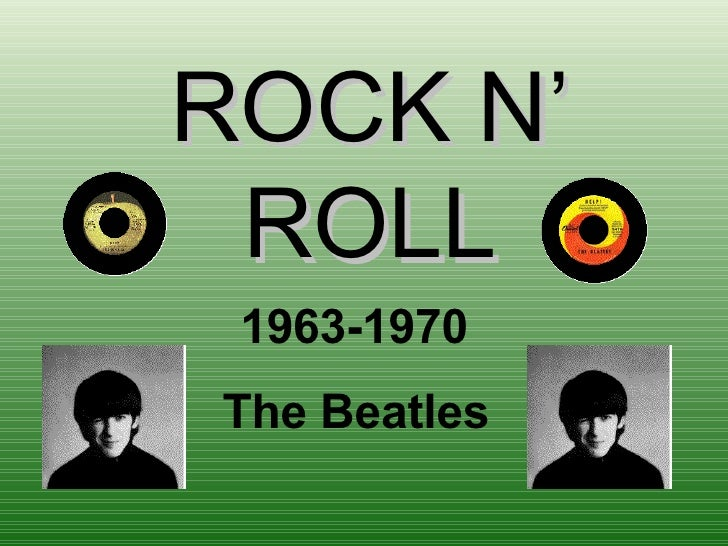 ROCK N' ROLL 1963-1970 The Beatles