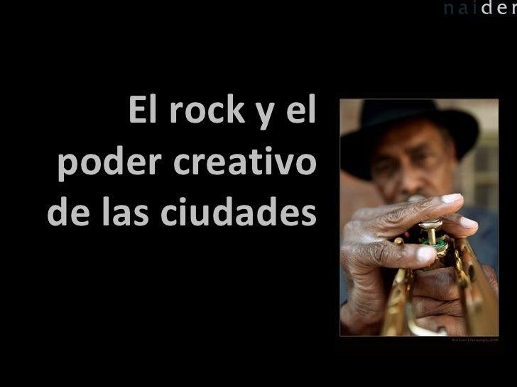El rock y el poder creativo de las ciudades
