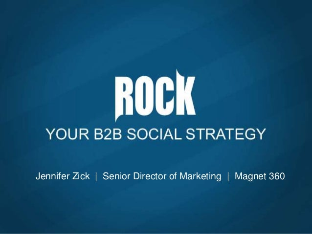 Rock your B2B Social Business Strategy