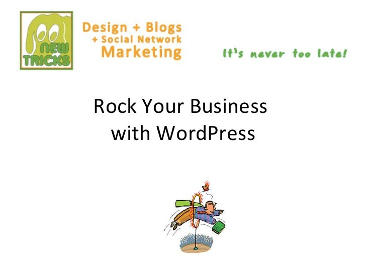 Rock your Business with WordPRess