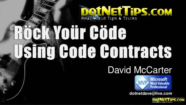 Rock Your Code With Code Contracts -2013