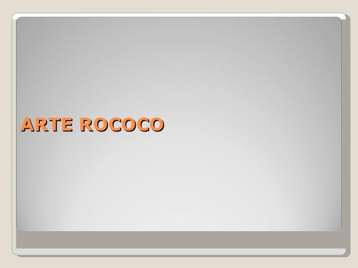 ARTE ROCOCO