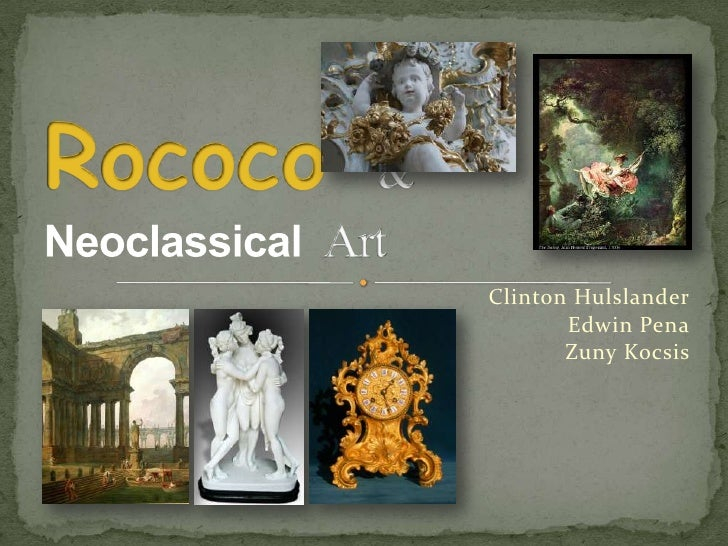 Rococoand Neoclassical Group