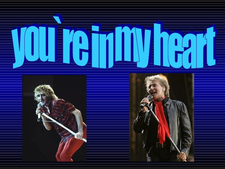 you`re in my heart
