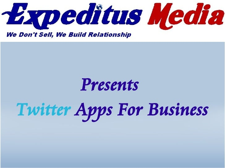 Presents Twitter Apps For Business