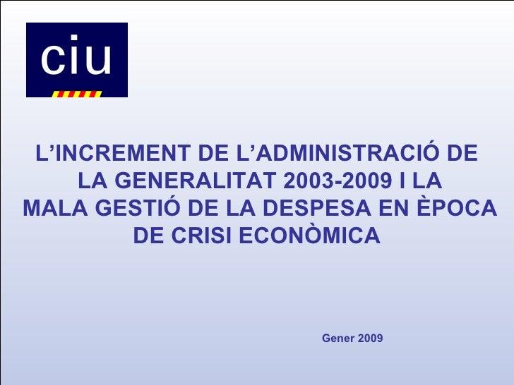 CiU denuncia l'increment desmesurat de personal del Govern Tripartit