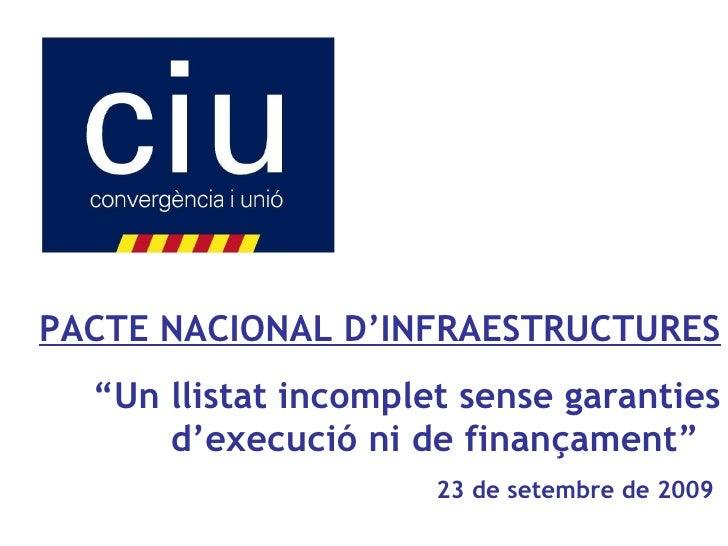 Roda de Premsa Pacte Nacional d'Infraestructures