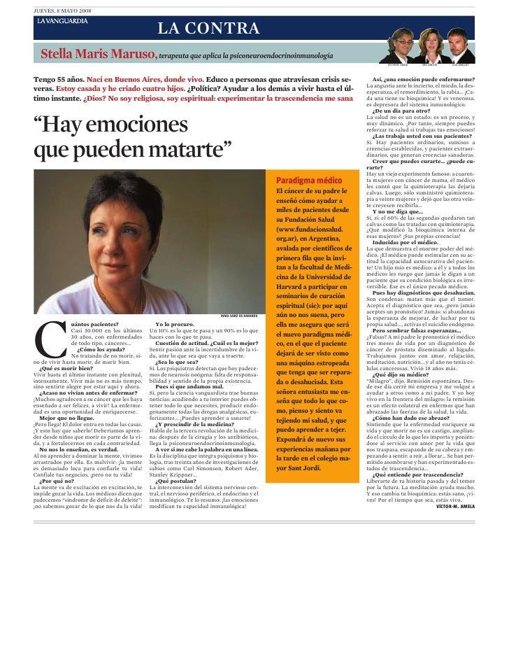 JUEVES, 8 MAYO 2008                                                     LA CONTRA   Stella Maris Maruso, terapeuta que apl...