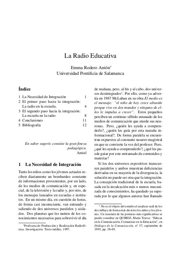La Radio Educativa Emma Rodero Antón∗ Universidad Pontificia de Salamanca  Índice 1 La Necesidad de Integración 1 2 El prim...