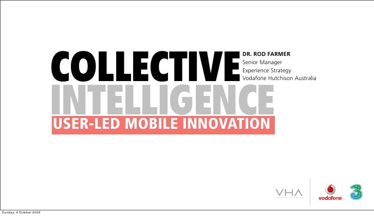 Collective Intelligence: User-Led Mobile Innovation