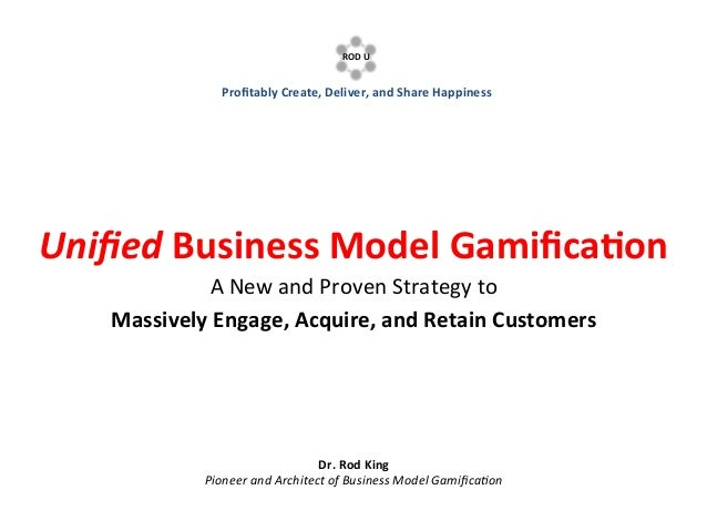 ROD's 5 Gamification Design Questions:  A Simpler, Faster, and Funner Toolkit for Designing Gamified Business Models
