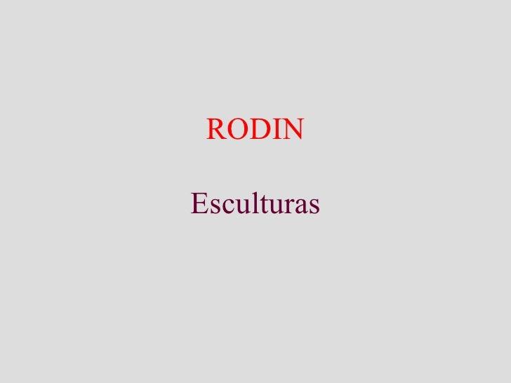 RODIN Esculturas