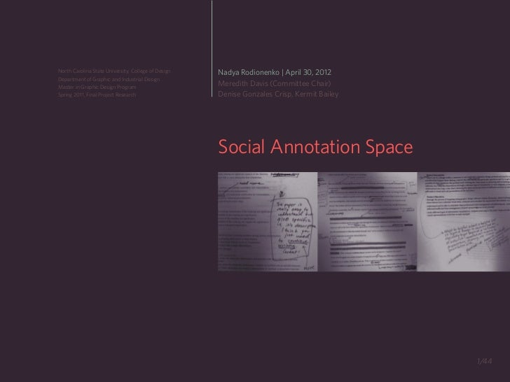 North Carolina State University, College of Design   Nadya Rodionenko | April 30, 2012Department of Graphic and Industrial...