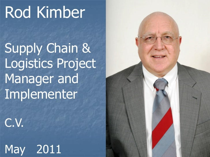 rod kimber supply chain and logistics project manager and