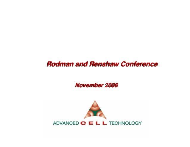 Rodman and Renshaw ConferenceRodman and Renshaw ConferenceNovember 2006November 2006