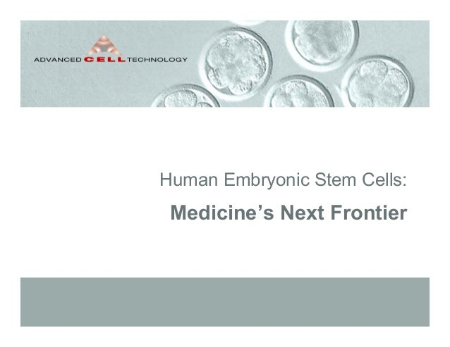 Human Embryonic Stem Cells:Medicine's Next Frontier