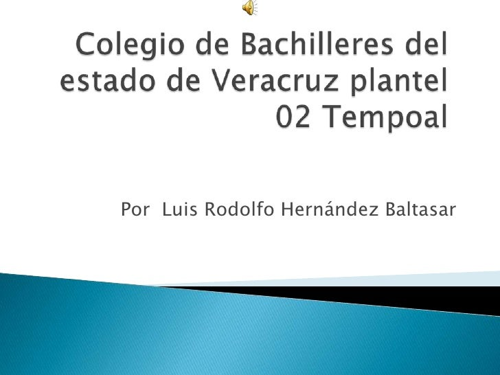 Por Luis Rodolfo Hernández Baltasar