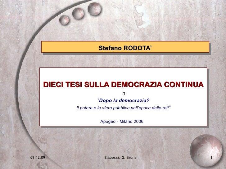 """Stefano RODOTA' DIECI TESI SULLA DEMOCRAZIA CONTINUA in """" Dopo la democrazia?   Il potere e la sfera pubblica nell'epoca d..."""