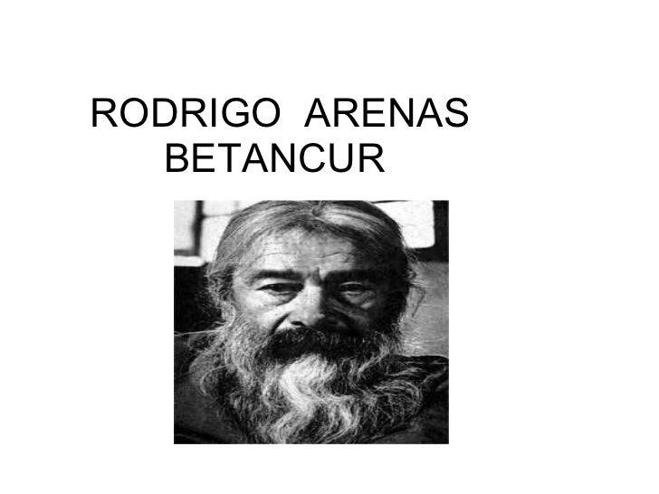 Rodrigo  arenas betancur