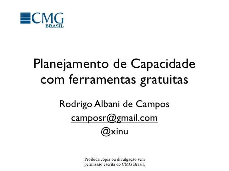 Planejamento de Capacidade com ferramentas Gratuítas, por Rodrigo Albani de Campos