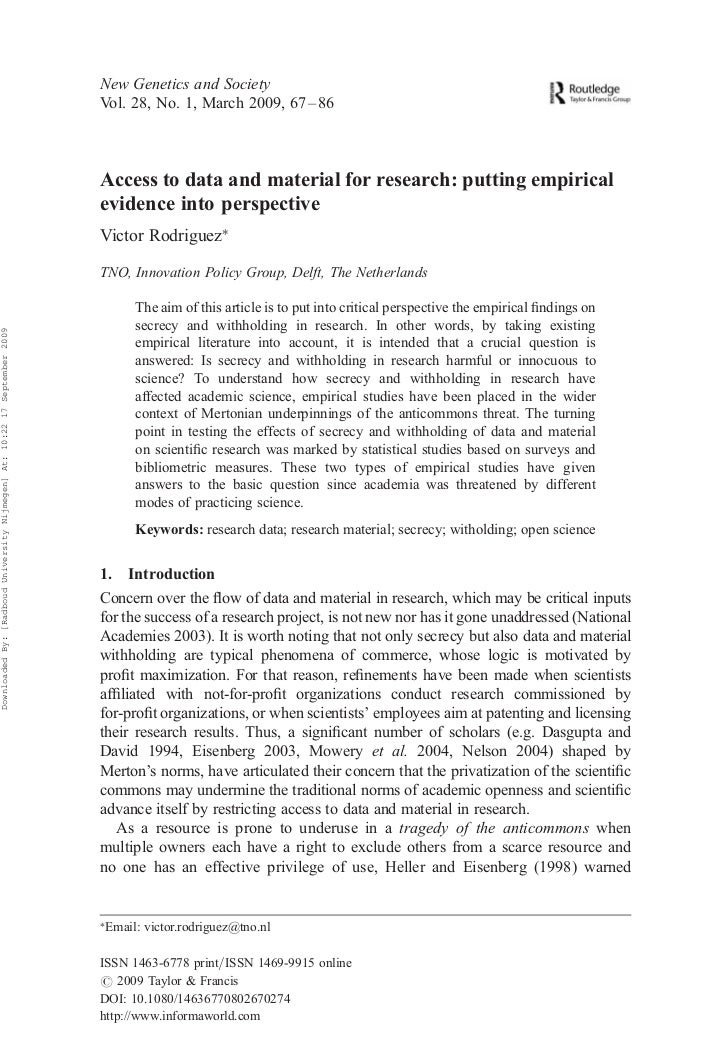 Access to data and material for research: putting empirical evidence into perspective