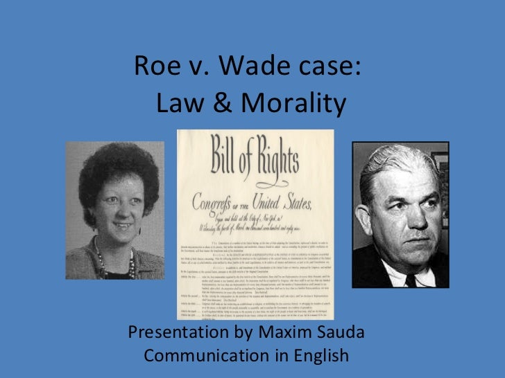 summarizing the holding in the case roe v wade Aspect of the roe holding has received comparatively little doe v bolton,6 roe's companion case (summarizing the legislative history of house bill.