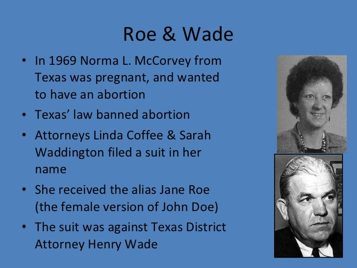 the case roe vs wade abortion and the womans right to choose Decision in the case of roe v wade strip women of the right to safe and legal abortion support for roe v wade tell your senators: no roe.
