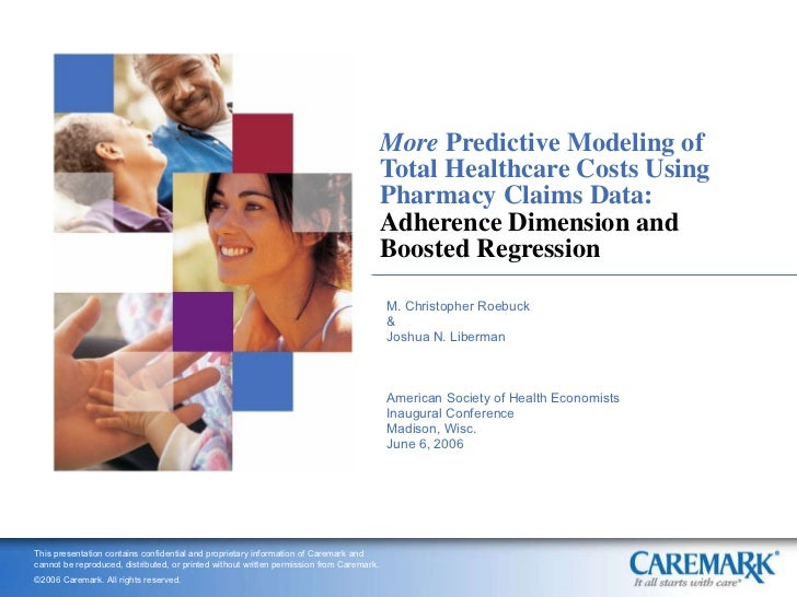 More  Predictive Modeling of Total Healthcare Costs Using Pharmacy Claims Data:  Adherence Dimension and Boosted Regressio...