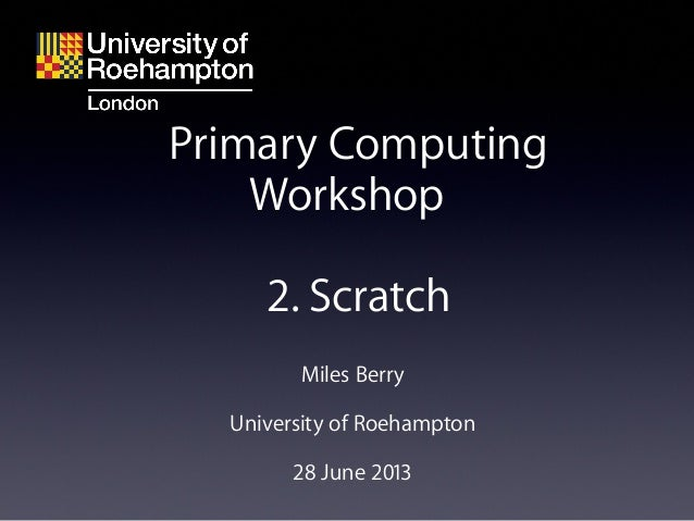 Roehampton computing workshop 2