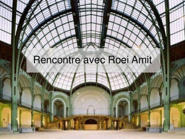 Rencontre avec Roei Amit