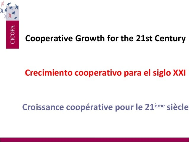 Bruno Roelants: Co-operative Growth for the 21st Century