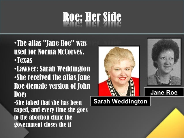 roe v wade essay goverment essay Abortion: roe v wade abortion has always been an extremely controversial issue there are, and will probably always be many different views concerning the ethical acceptability as well as the social policy aspects of abortion.