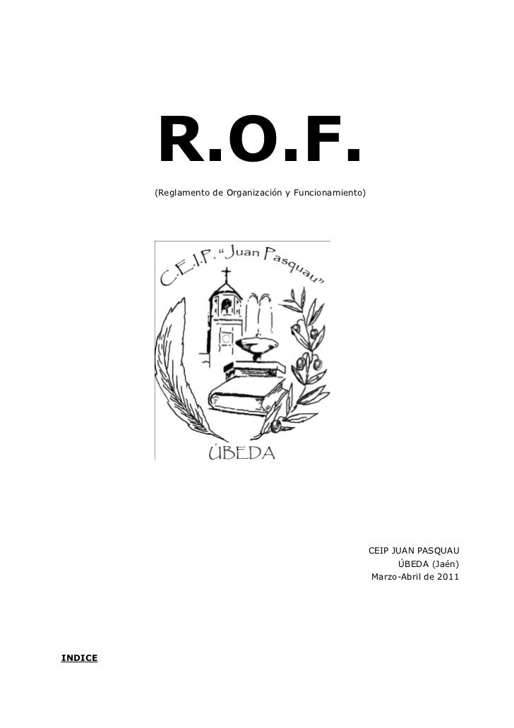 R.O.F.         (Reglamento de Organización y Funcionamiento)                                                         CEIP ...
