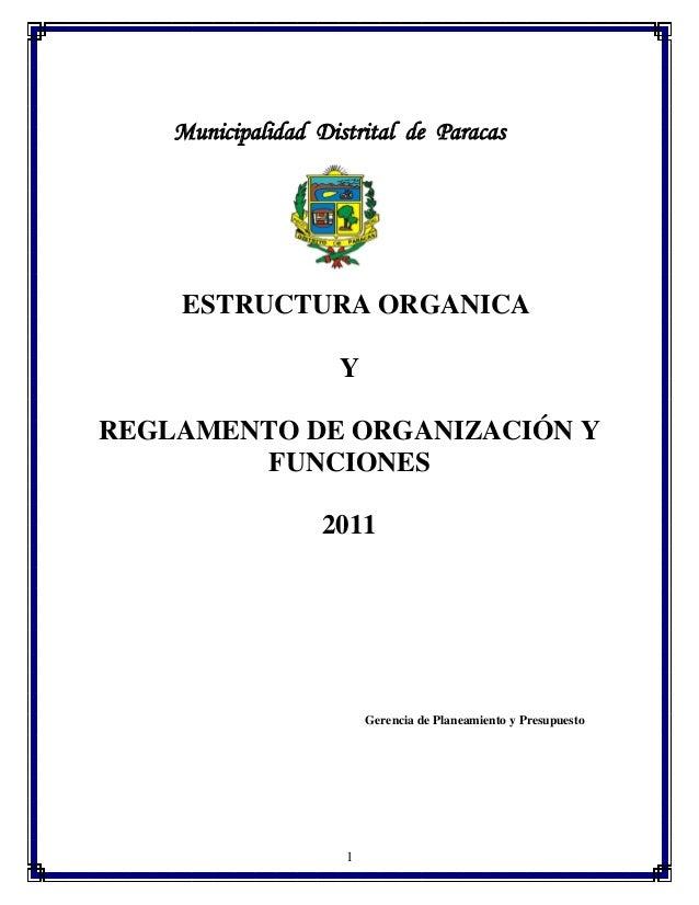 Municipalidad Distrital de Paracas  ESTRUCTURA ORGANICA Y REGLAMENTO DE ORGANIZACIÓN Y FUNCIONES 2011  Gerencia de Planeam...