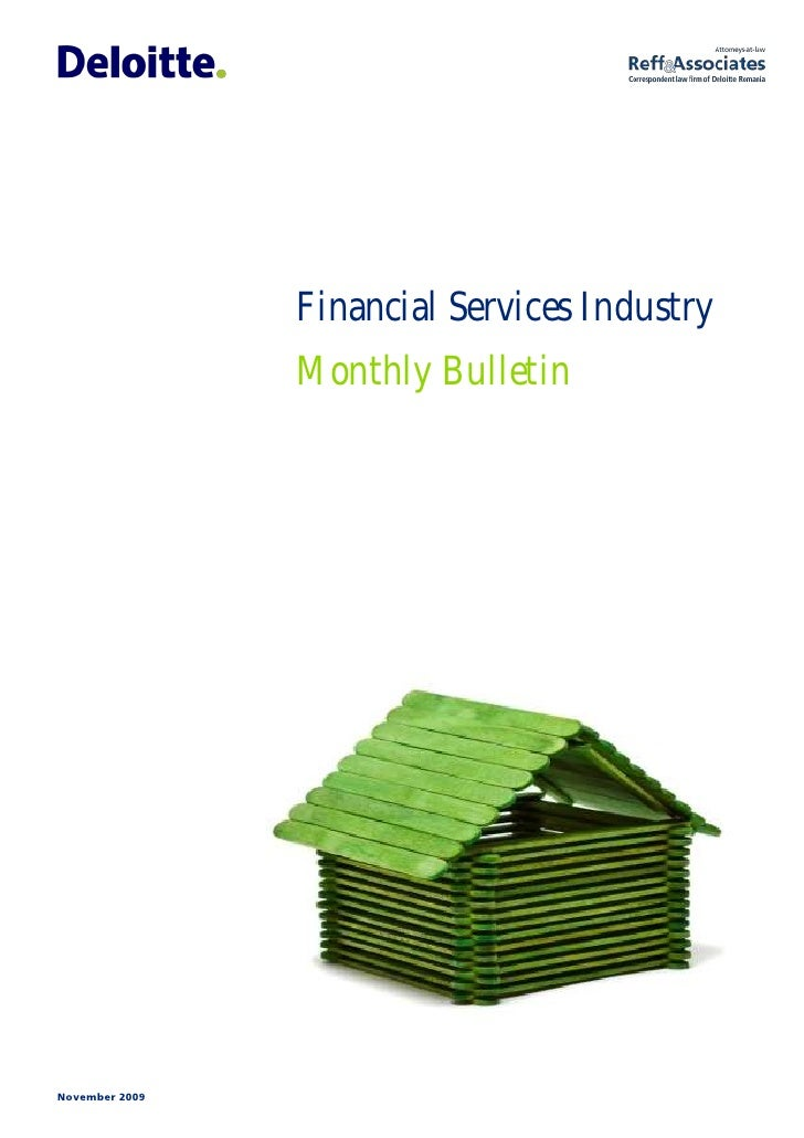 Financial Services Industry                 Monthly Bulletin     November 2009