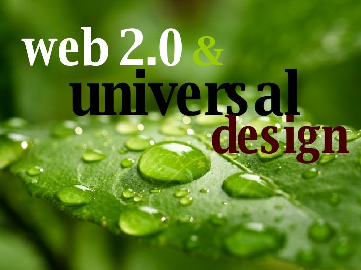 web 2.0   & universal design