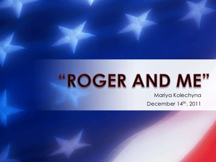 """""""Roger and Me"""" Individual Project"""