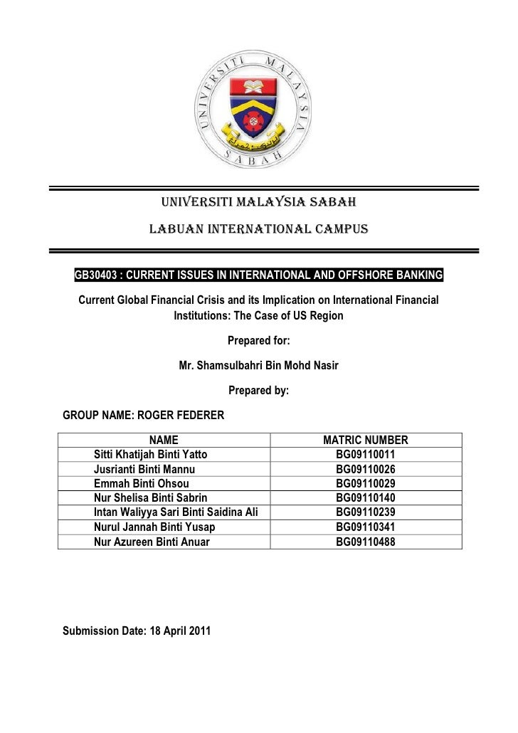 UNIVERSITI MALAYSIA SABAH                  LABUAN INTERNATIONAL CAMPUS  GB30403 : CURRENT ISSUES IN INTERNATIONAL AND OFFS...