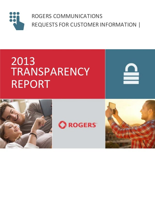 ROGERS COMMUNICATIONS REQUESTS FOR CUSTOMER INFORMATION | 2013 TRANSPARENCY REPORT