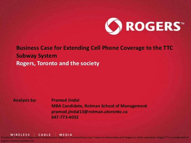 Rogers  business case for extending coverage to the ttc subway system