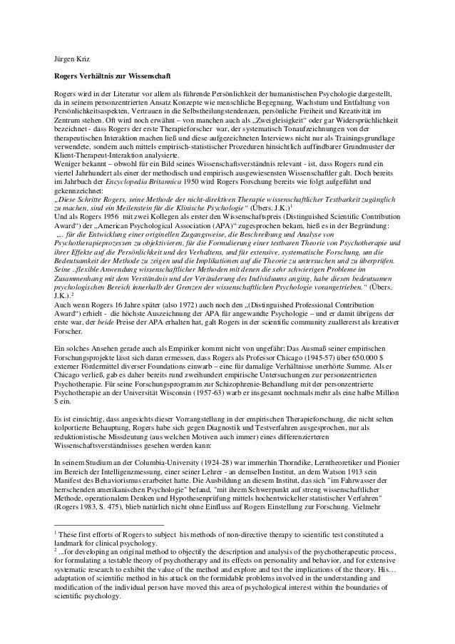 Jürgen Kriz Rogers Verhältnis zur Wissenschaft Rogers wird in der Literatur vor allem als führende Persönlichkeit der huma...