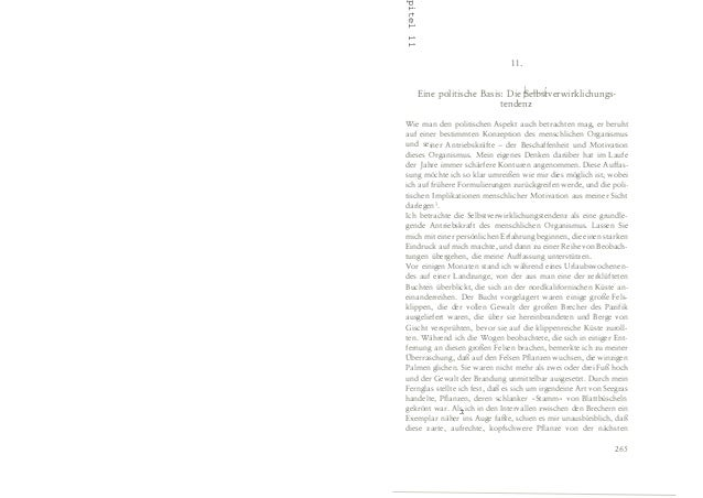 11. Eine politische Basis: Die �elbsberwirklichungs- tendenz Wie man den politischen Aspekt auch betrachten mag, er beruht...