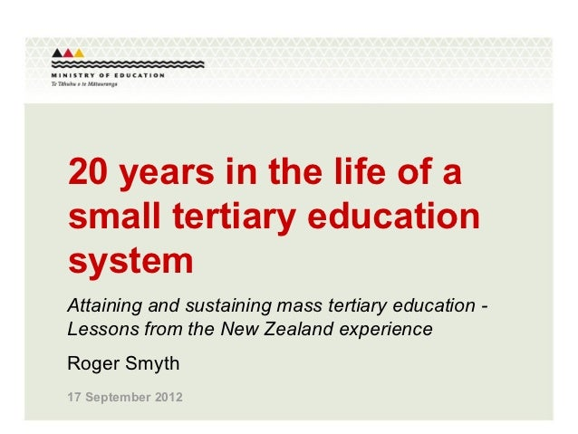 20 years in the life of asmall tertiary educationsystemAttaining and sustaining mass tertiary education -Lessons from the ...