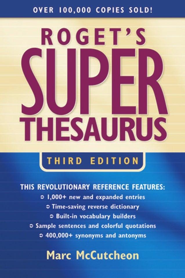 Roget's superthesaurus 1582972540